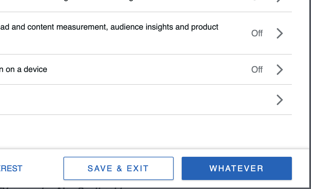 """Consent dialog with buttons for """"Save & Exit"""" or """"Whatever."""""""