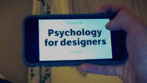 Reading Psychology for designers on my phone