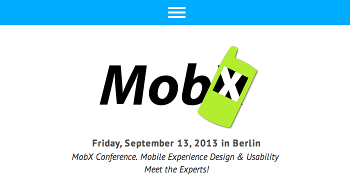 MobX - Friday, September 13, 2013 in Berlin MobX Conference. Mobile Experience Design & Usability - Meet the Experts!